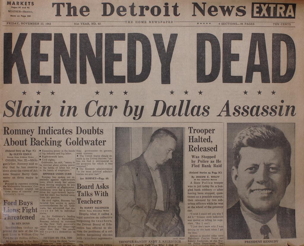 Kennedy Assassinated | November 22. 1963 Detroit News Here i… | Flickr