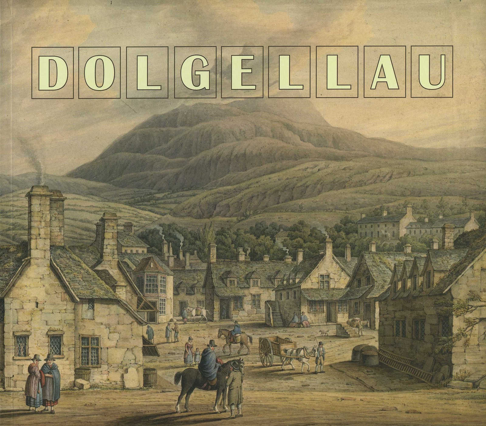 Dolgellau Book (2011) Front Cover