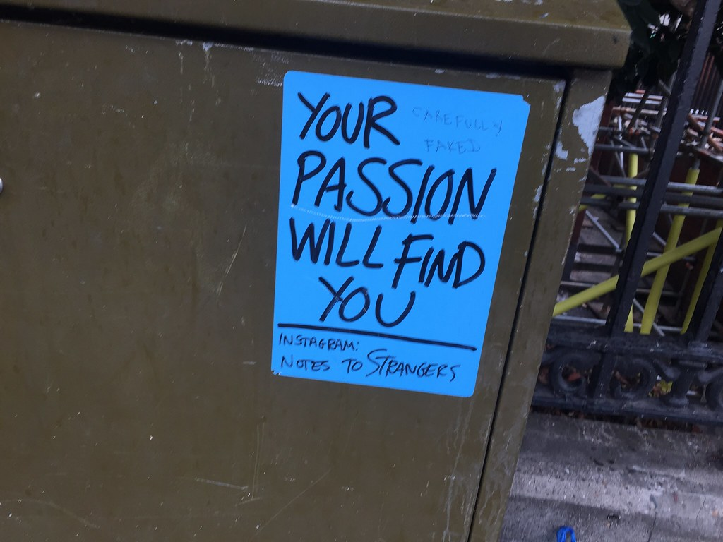 Your Passion Will Find You