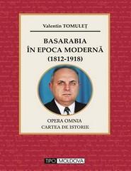 Valentin Tomulet_Basarabia in epoca  moderna-monografie