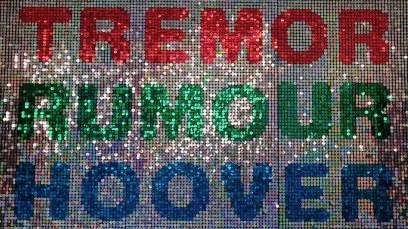 Tremor Rumour Hoover, 2001
