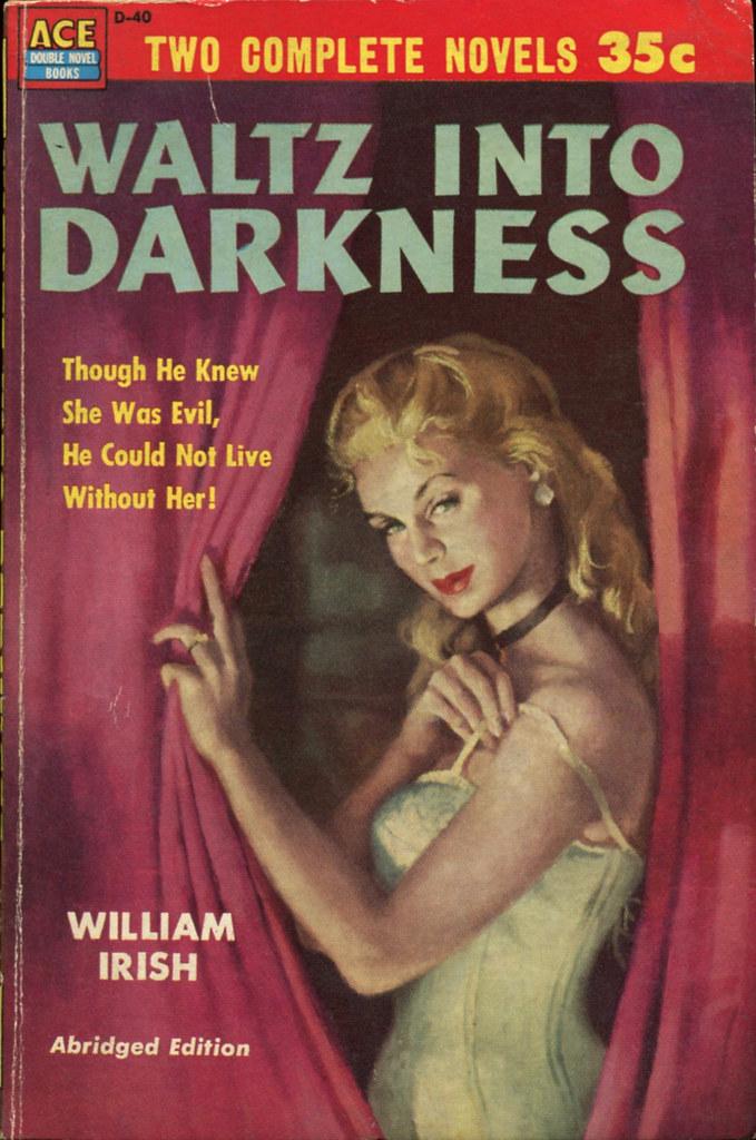 William Irish Cornell Woolrich Waltz Into Darkness Fl