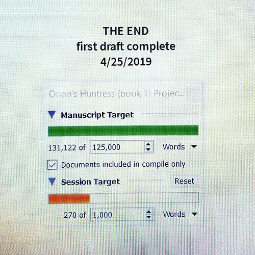 And...BOOM! The first draft of ORION'S HUNTRESS is DONE!!! #amwriting #writersofinstagram #sciencefiction #spaceopera #orionshuntress