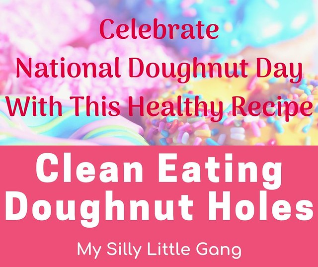 Clean Eating Doughnut Holes  Recipe @eMeals #MySillyLittleGang  #NationalDonutDay #NationalDoughnutDay
