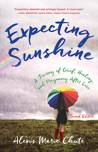 Expecting Sunshine: A Journey of Grief, Healing and Pregnancy After Loss ~ Book Review #MySillyLittleGang @_Alexis_Marie  @prbythebook @expectsunbook #expectingsunshine #rainbowbaby #stillbirth #miscarriage #pregnancyafterloss