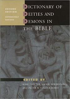 Dictionary of Deities and Demons in the Bible. 2nd ed. - Karel van der Toorn, Bob Becking, and Pieter W. van der Horst