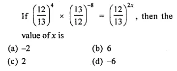 ICSE Mathematics Class 8 Solutions Chapter 2 Exponents and Powers Objective Type Questions Q12