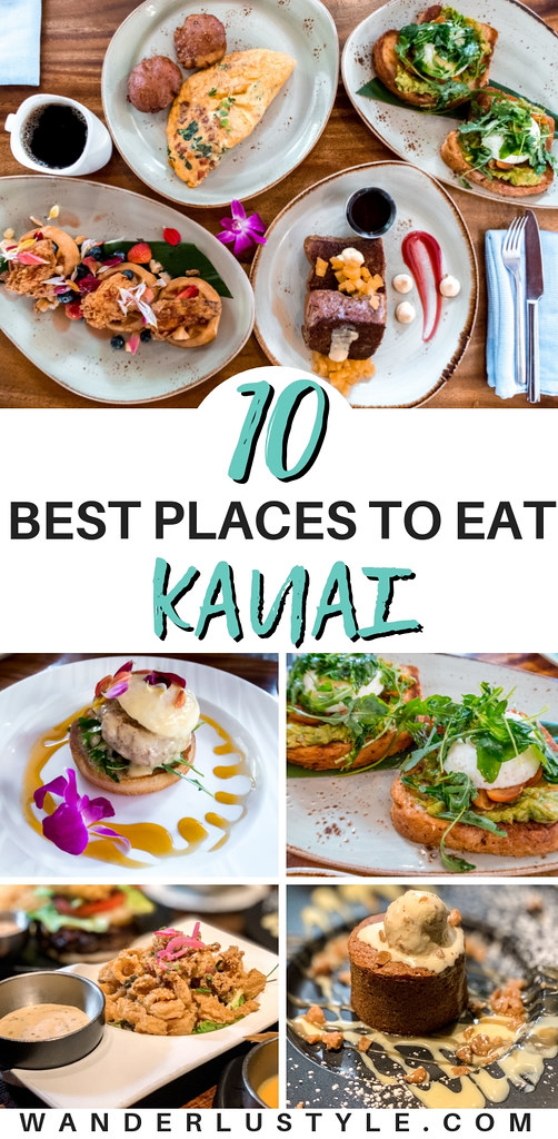 10 Best Places To Eat in Kauai - Kauai Travel, Kauai Tips, Kauai Food, Hawaii Food, Best Food in Hawaii, Hawaii Travel Tips, Best Places to eat in Kauai | Wanderlustyle.com