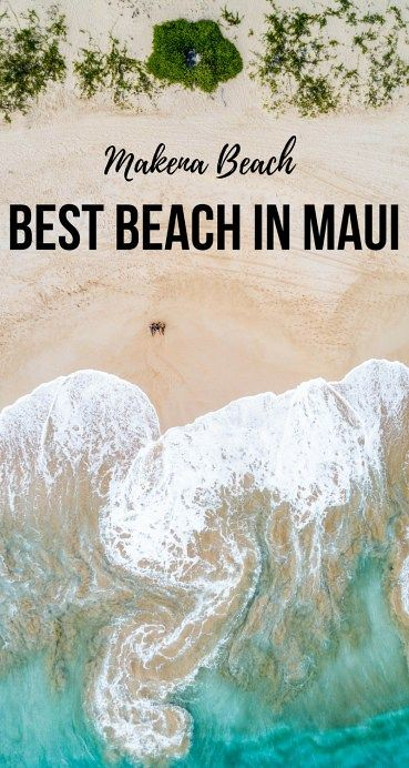 LARGEST SANDY BEACH IN MAUI: MAKENA BEACH - Maui Travel Tips, Best beach in Maui, Hawaii Travel Tips | Wanderlustyle.com