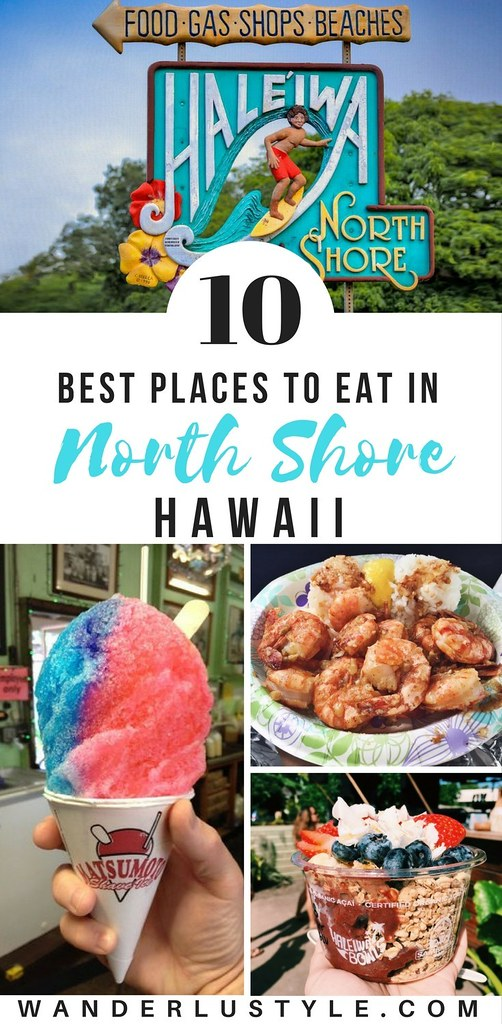 10 Best Places To Eat in North Shore - North Shore Hawaii, Haleiwa North Shore, Haleiwa Tips, North Shore Food, North Shore Travel Tips, Haleiwa Travel Tips, North Shore Travel, Best Things to eat North Shore, Hawaii food, Best Hawaii Food, North Shore things to do | Wanderlustyle.com