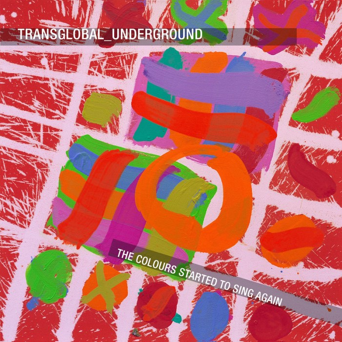 Transglobal Underground - The Colours Started To Sing Again