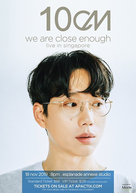 10cm 'we are close enough' Live in Singapore