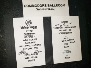 Set list for Canadian musician, singer, and songwriter Bishop Briggs performance at The Commodore Ballroom in Vancouver, BC on November 4th, 2019