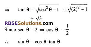 RBSE Solutions for Class 9 Maths Chapter 14 Trigonometric Ratios of Acute Angles Ex 14.2 15