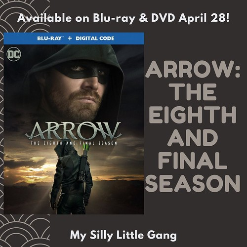 Arrow: The Eighth and Final Season available on Blu-ray & DVD April 28! @WBHomeEnt #MySillyLittleGang