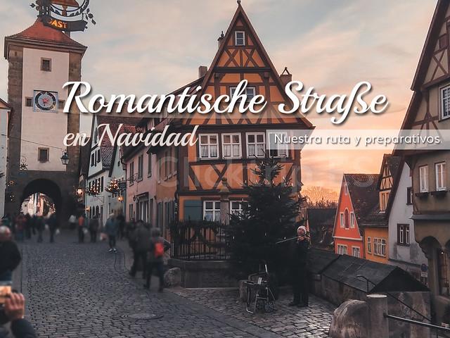 Romantische Strasse, la ruta romántica de Alemania en Navidad