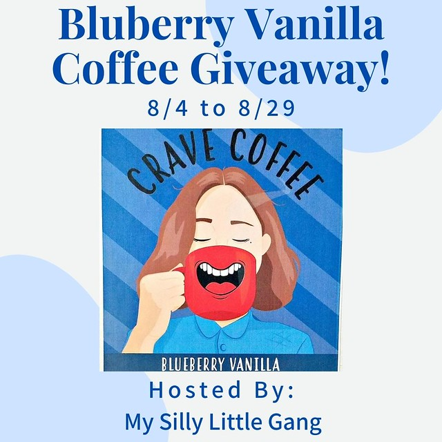 Blueberry Vanilla Coffee Giveaway ~ Ends 8/29 @tworiversco #MySillyLittleGang