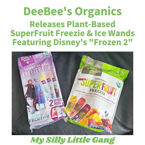 "DeeBee's Organics Releases Plant-Based SuperFruit Freezie & Ice Wands Featuring Disney's ""Frozen 2"" #DeeBeesOrganics #MySillyLittleGang"