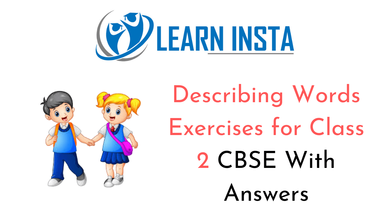 Describing Words Worksheet Exercises for Class 2 Examples with Answers CBSE