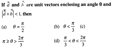 Maths MCQs for Class 12 with Answers Chapter 10 Vector Algebra Q20