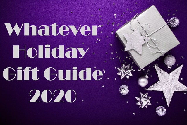 Whatever Holiday Gift Guide 2020: Fan Favorites