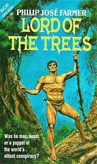 LORD OF THE TREES by Philip Jose Farmer. Ace Double 1970 (b/w The Mad Goblin by Philip Jose Farmer). 122 pages. Cover by Gray Morrow.