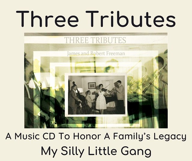 Three Tributes ~ A Music CD To Honor A Family's Legacy #MySillyLittleGang