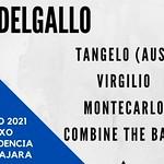 2021.06.12 LOS DELGALLO, TANGELO, VIRGILIO, MONTECARLO & COMBINE THE BAND.