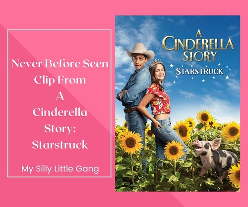 Never-Before-Seen Clip From A Cinderella Story: Starstruck #MySillyLittleGang
