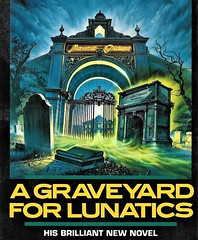 A GRAVEYARD FOR LUNATICS by Ray Bradbury. Grafton 1990, 286 pages.ve