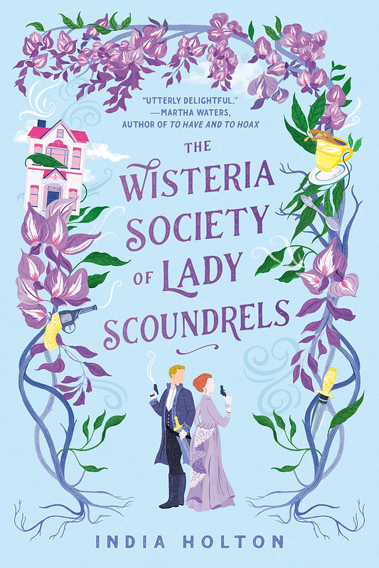 The cover to The Wisteria Society of Lady Scoundrels