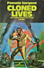 CLONED LIVES by Pamela Sargent. Futura 1981. 320 pages.