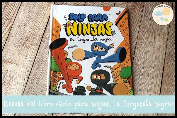 Reseña del libro «Solo para ninjas. La furgoneta negra»