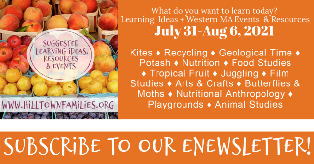 Self-directed learning ideas for the beginning of August: Kites to Juggling. Geological Time to Butterflies & Moths. Nutrition to Tropical Fruit...