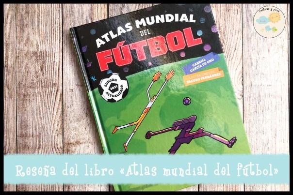 Reseña del libro Atlas mundial del fútbol