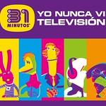 """2021.10.13 31 MINUTOS """"YO NUNCA VI TV"""""""