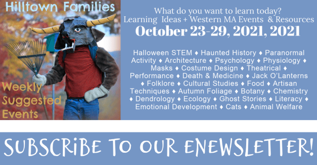 Self-directed learning through the seasons! Explore your interests through a seasonal lens: STEM, Haunted History, Masks, Jack O'Lanterns, Autumn Foliage, Ghost Stories, & Cats!