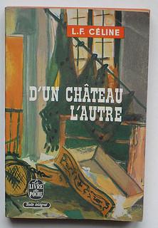 Celine D Un Chateau L Autre : celine, chateau, autre, Louis, Ferdinand, Céline:, Chateau, L'autre, Ferdina…, Flickr