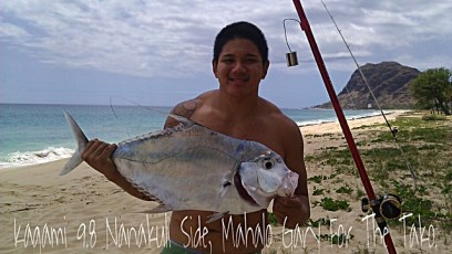 """Kagami 9.8 Nanakuli Side, Mahalo Gary For The Tako."" - Travis"