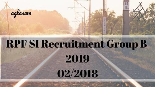 RPF SI Group B Recruitment