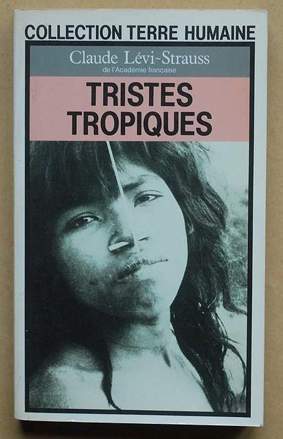 Claude Levi Strauss Tristes Tropiques : claude, strauss, tristes, tropiques, Claude, Lévi-Strauss:, Tristes, Tropiques, Lévi-Strauss…, Flickr
