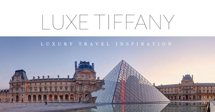 #travel #blog Luxe Tiffany