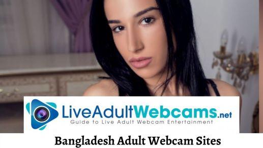 Bangladesh Adult Webcam Sites