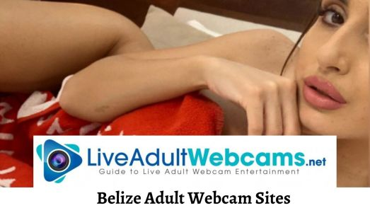 Belize Adult Webcam Sites