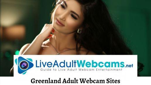 Greenland Adult Webcam Sites
