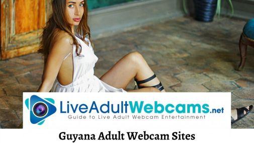Guyana Adult Webcam Sites