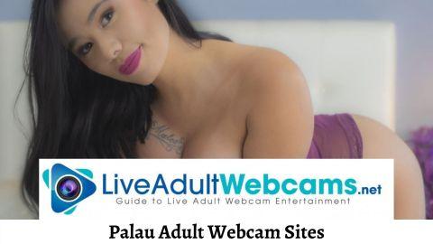 Palau Adult Webcam Sites
