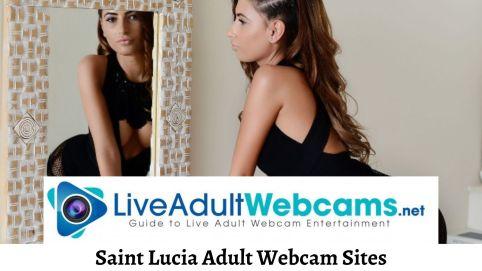 Saint Lucia Adult Webcam Sites