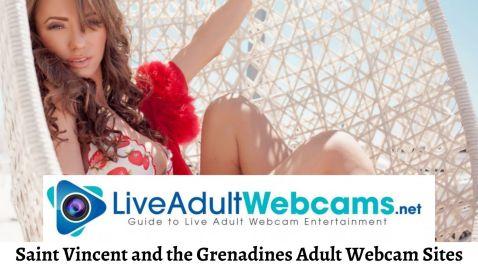 Saint Vincent and the Grenadines Adult Webcam Sites