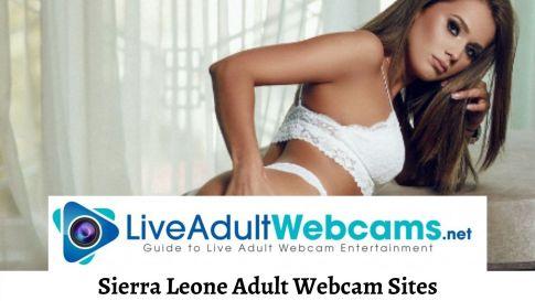 Sierra Leone Adult Webcam Sites